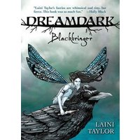 Dreamdark - Blackbringer by Laini Taylor