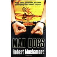 CHERUB #8: Mad Dogs