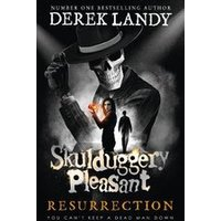 Skulduggery Pleasant #10: Resurrection