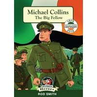 In a Nutshell Heroes: Michael Collins - The Big Fellow