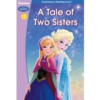Disney Learning: Frozen - A Tale of Two Sisters
