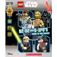 LEGO Star Wars: LEGO STAR WARS: R2-D2 and C-3P0s Guide to the Galaxy