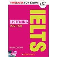 Timesaver for Exams: IELTS Listening (5.5 - 7.5) + CD