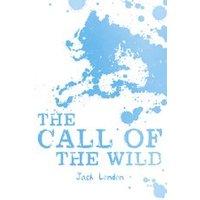 Scholastic Classics: The Call of the Wild