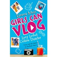 Girls Can Vlog #1: Lucy Locket - Online Disaster