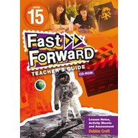 Fast Forward Orange: Teacher's Guide CD-ROM Level 15