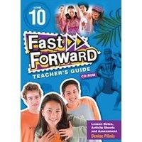 Fast Forward Blue: Teacher's Guide CD-ROM Level 10