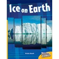 Fast Forward Yellow: Ice on Earth (Non-fiction) Level 7