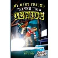 Fast Forward Silver: My Best Friend Thinks Im a Genius (Fiction) Level 24