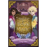 Upside Down Magic #1: Upside Down Magic