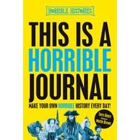 Horrible Histories: This is a Horrible Journal