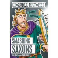 Smashing Saxons by Martin Brown, Terry Deary (Paperback, 2016)
