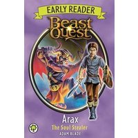 Beast Quest Early Reader #3: Arax the Soul Stealer