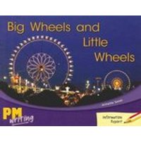 PM Writing 1: Big Wheels and Little Wheels (PM Red/Yellow) Levels 5, 6 x 6