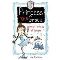 Princess DisGrace #4: Princess DisGrace: Winter Term at Tall Towers