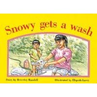 PM Yellow: Snowy Gets a Wash (PM Storybooks) Level 8 x 6