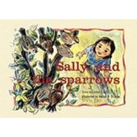PM Yellow: Sally and the Sparrows (PM Storybooks) Level 7 x 6