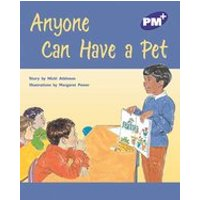 PM Purple: Anyone Can Have a Pet (PM Plus Storybooks) Level 20 x 6