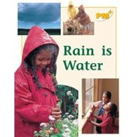 PM Yellow: Rain is Water (PM Plus Non-fiction) Levels 8, 9