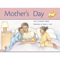 PM Yellow: Mothers Day (PM Plus Storybooks) Level 7