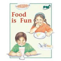PM Green: Food is Fun (PM Plus Non-fiction) Levels 14, 15