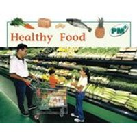 PM Green: Healthy Food (PM Plus Non-fiction) Levels 14, 15