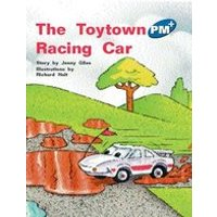 PM Blue: The Toytown Racing Car (PM Plus Storybooks) Level 11