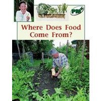 PM Green: Where Does Food Come From? (PM Plus Non-fiction) Levels 14, 15