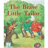 PM Turquoise: The Brave Little Tailor (PM Traditional Tales and Plays) Levels 17, 18