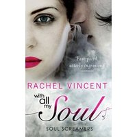 Soul Screamers: With All My Soul