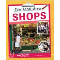 Your Local Area: Shops