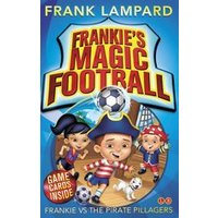 Frankies Magic Football #1: Frankie vs the Pirate Pillagers