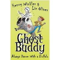 Ghost Buddy #4: Always Dance With A Buffalo