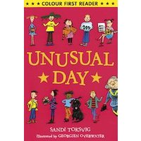 Colour First Reader: Unusual Day
