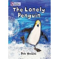 Big Cat Readers: The Lonely Penguin (Book Band Blue)