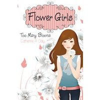 Flower Girls #1: Too Many Blooms