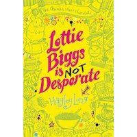 Lottie Biggs is Not Desperate