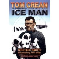 Tom Crean: Ice Man