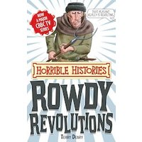 Horrible Histories Special: Rowdy Revolutions (Classic Edition)