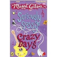 Seriously Sassy: Crazy Days