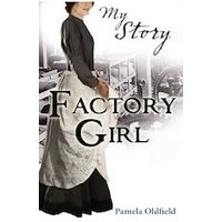 My Story: Factory Girl