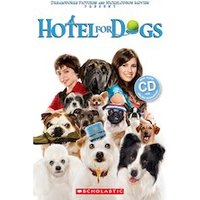 Secondary ELT Readers Starter Level - Level 1: Hotel for Dogs (Book and CD)