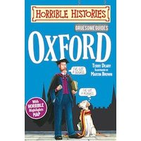 Horrible Histories: Gruesome Guides: Oxford