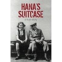 Hanas Suitcase: A True Story