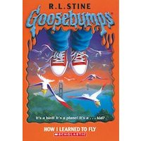 Goosebumps: How I Learned to Fly