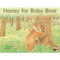 PM Blue: Honey For Baby Bear (PM Storybooks) Level 9 x 6