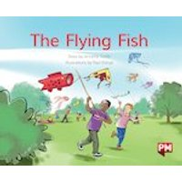 PM Green: The Flying Fish (PM Storybooks) Level 12 x 6