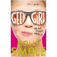 'Geek Girl #5: Head Over Heels