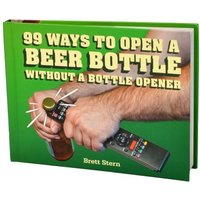 99 Ways To Open A Beer Bottle Book - Beer Gifts