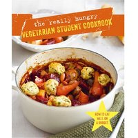 The Really Hungry Vegetarian Student Cookbook - Student Gifts